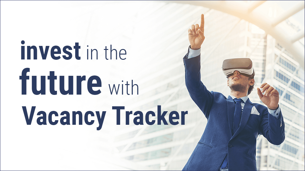 Invest in the future with Vacancy Tracker