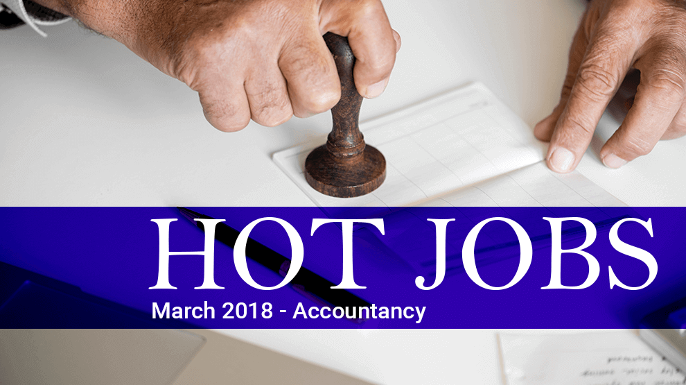 Hot Jobs March 2018 – Accountancy