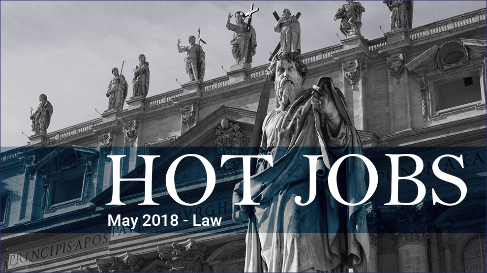 Hot Jobs May 2018 – Law