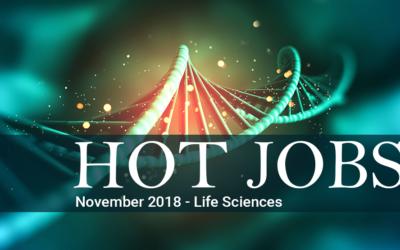 Hot Jobs November 2018 – Life Sciences