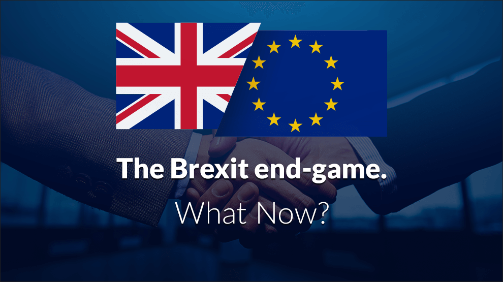 The Brexit end-game. What Now?