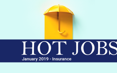 Hot Jobs January 2019 – Insurance