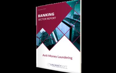 Banking Sector Report November 2019 – Anti-Money Laundering