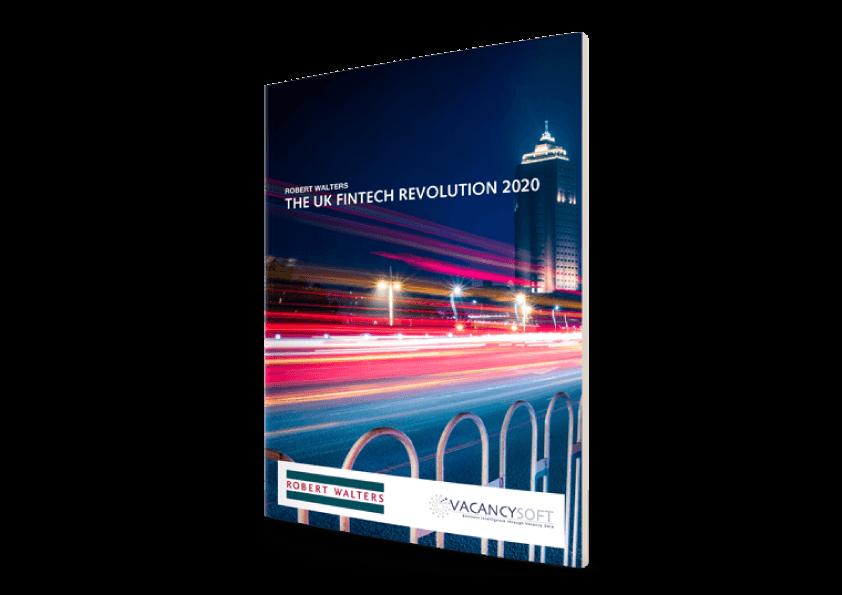 Fintech Sector Report April 2020 – THE UK FINTECH REVOLUTION 2020