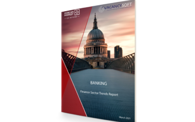 Banking – UK Finance Labour Market Focus, March 2021