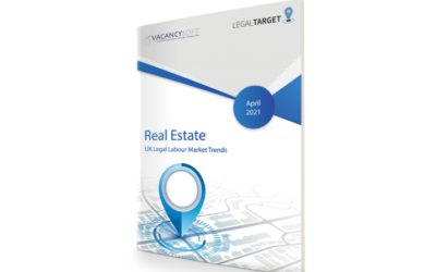 Real Estate – UK Legal Labour Market Focus, March 2021