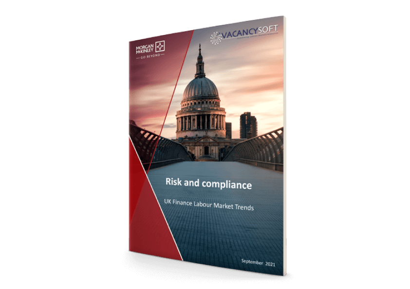 Risk & Compliance – UK Finance Labour Market Focus, Sept 2021